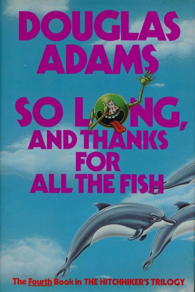so long and thanks for all the fish 1985